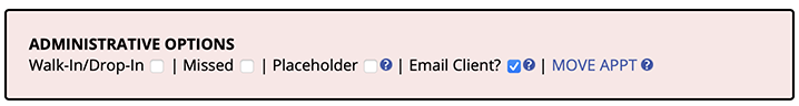 Administrative Options on the Appointment Form