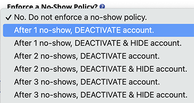 Options for Enforcing a No-Show Policy
